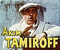 Akim Tamiroff in Fiesta trailer.jpg