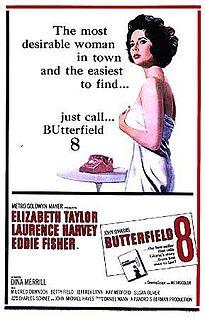 <i>BUtterfield 8</i> 1960 film by Daniel Mann
