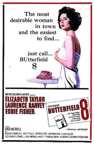Elizabeth Taylor - Promotional poster for BUtterfield 8, for which Taylor won her first Academy Award