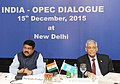 Dharmendra Pradhan and the Secretary General of OPEC, Mr. Abdalla Salem El- Badri addressing a joint press conference on the India-OPEC Dialogue, in New Delhi on December 15, 2015.jpg