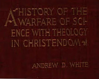 <i>A History of the Warfare of Science with Theology in Christendom</i> book by Andrew Dickson White