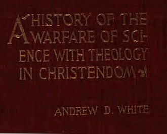 A History of the Warfare of Science with Theology in Christendom - Image: History of the warfare