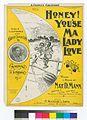 Honey, you'se ma lady love (NYPL Hades-464474-1165529).jpg