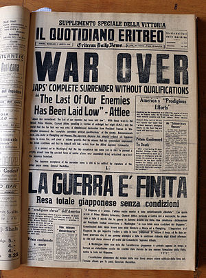 "Timeline of World War II (1945-91) - Eritrean newspaper of August 15, 1945 titles: ""War is over"""