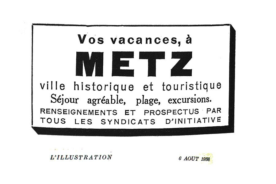 Tourist publicity relating to Metz, the historical city and its beach, diffused in 1938, in L'Illustration by the Tourist information centres.