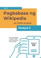 Reading Wikipedia in the Classroom - Teacher's Guide Module 3 (Tagalog).pdf