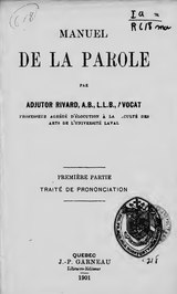 Rivard - Manuel de la parole, traité de prononciation, 1901.djvu