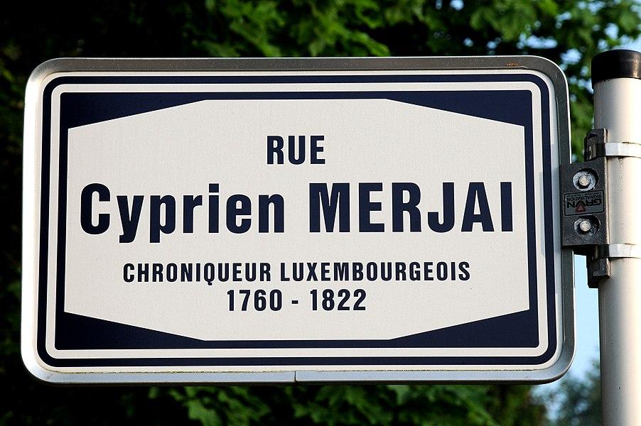 """D'""""rue Cyprien Merjai""""  zu Beggen."""