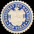 Siegelmarke Magistrat des Marktes - Bad Tölz W0216010.jpg