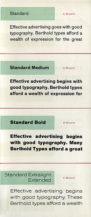 Akzidenz-Grotesk - An advertisement for 'Standard', the American release of Akzidenz-Grotesk. Variations between styles are obvious, such as a crossed-v 'w' in Extralight Extended, and a tail on the 'a' in Standard and Extended but not in Medium and Bold.
