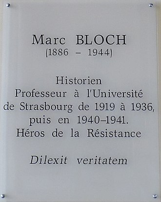 Marc Bloch - Plaque commemorating Bloch in the Marc Bloch University, Strasbourg, now part of the refounded University of Strasbourg