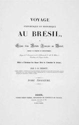 Jean-Baptiste Debret: Voyage pittoresque et historique au Brésil - v.03