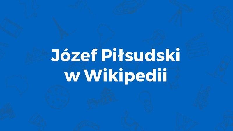 File:WMPL - Józef Piłsudski w Wikipedii.pdf
