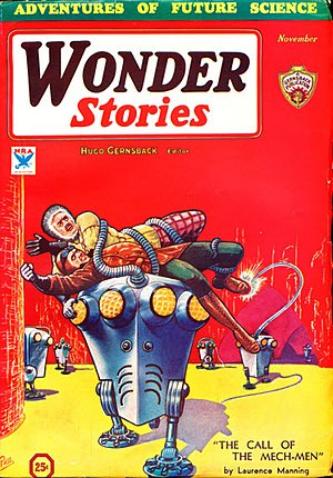 "Laurence Manning - Manning's ""The Call of the Mech-Men "" was the cover story for the November 1933 issue of Wonder Stories"