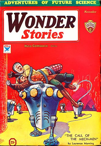 """Laurence Manning - Manning's """"The Call of the Mech-Men """" was the cover story for the November 1933 issue of Wonder Stories"""