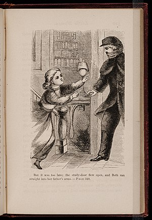 Abigail May Alcott Nieriker - But it was too late; the study-door flew open, and Beth ran straight into her father's arms. Illustration from Little Women, published by Roberts Bros., 1868
