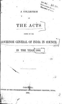 A Collection of the Acts passed by the Governor General of India in Council, 1882 Vol 1.djvu