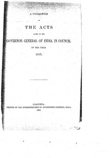 A Collection of the Acts passed by the Governor General of India in Council, 1885.pdf