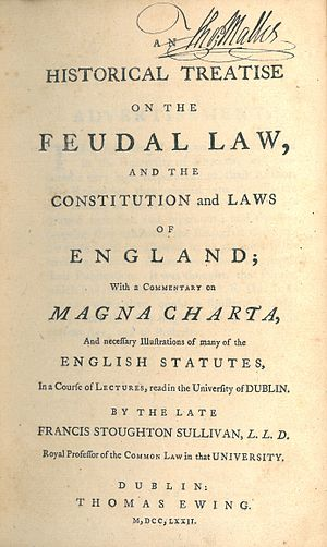 Francis Stoughton Sullivan - The title page of the first Irish edition of Sullivan's work An Historical Treatise on the Feudal Law, and the Constitution and Laws of England (1772)