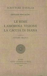 Giovanni Boccaccio: Le Rime, l'Amorosa visione, la Caccia di Diana