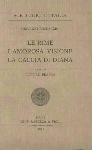 File:Boccaccio, Giovanni – Le Rime, l'Amorosa visione, la Caccia di Diana, 1939 – BEIC 1766972.djvu