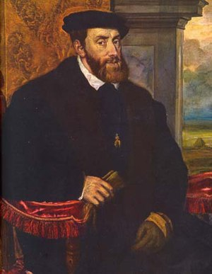 Francisco de Toledo - The king Charles I of Spain and emperor Charles V of the Holy Roman Empire