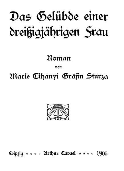 File:De Das Geluebde einer dreißigjährigen Frau Sturza.djvu