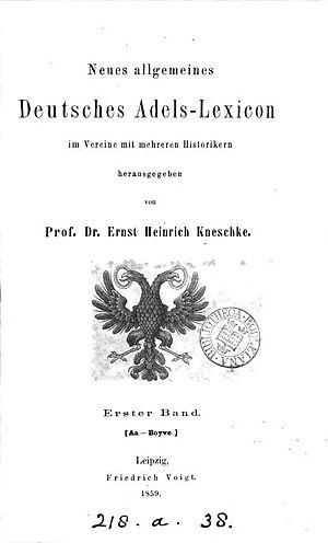Neues allgemeines deutsches Adels-Lexicon - Neues allgemeines Deutsches Adels-Lexicon