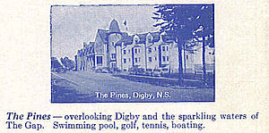 Dominion Atlantic Railway - The DAR's flagship hotel, the Digby Pines in 1936