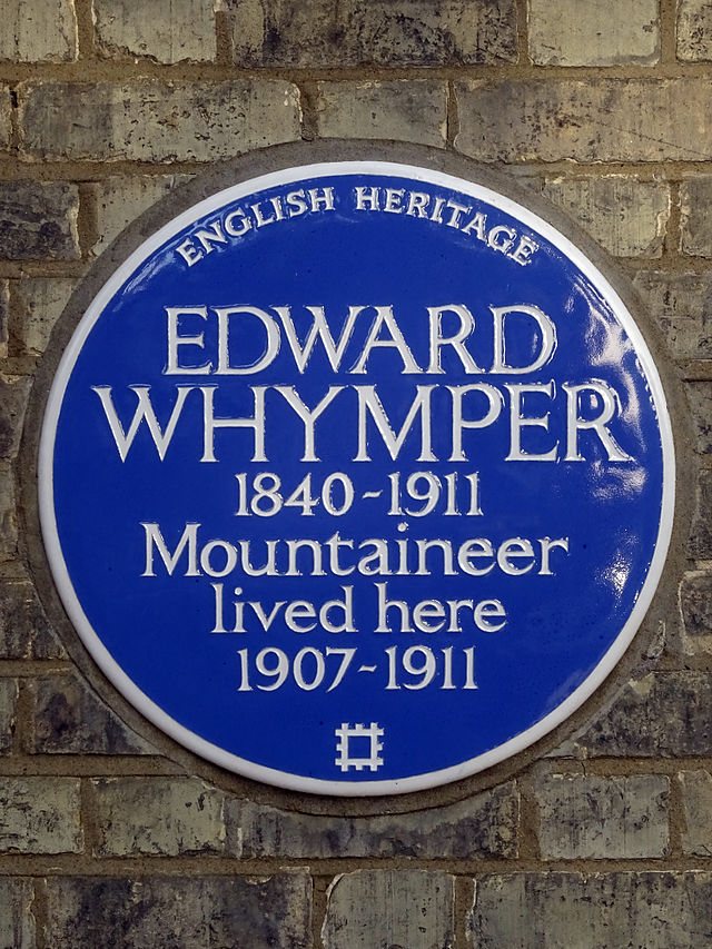 Edward Whymper blue plaque - Edward Whymper 1840-1911 mountaineer lived here 1907-1911