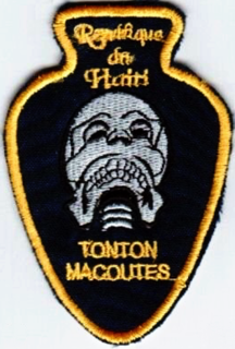 <i>Tonton Macoute</i> Haitian paramilitary force under President François Duvalier