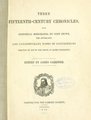 Gairdner 'Three 15th-C. Chronicles', titlepage.png