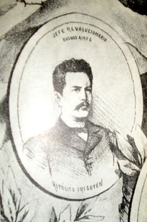 Argentine Revolution of 1893 - Hipólito Yrigoyen, conducted the revolution in Buenos Aires Province and instaured a revolutionary governor.