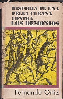 History of a Cuban Struggle Against the Demons