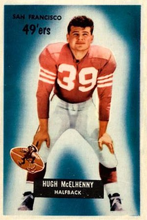 Hugh McElhenny - McElhenny depicted in 1955 with the 49ers