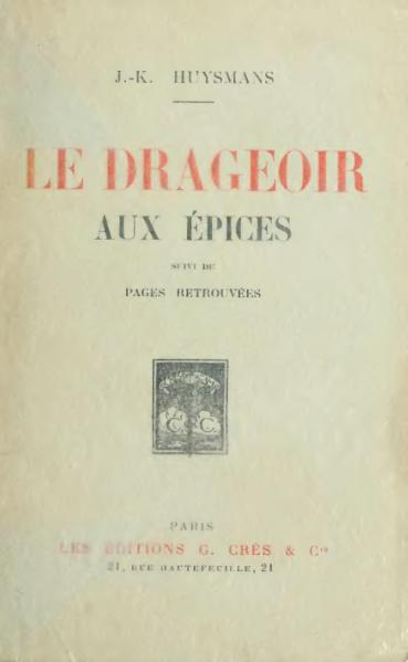 File:Huysmans - Le Drageoir aux épices, 1921.djvu