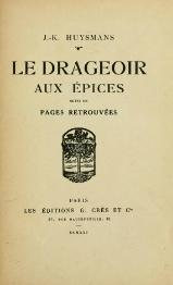 Huysmans - Le Drageoir aux épices, 1921.djvu