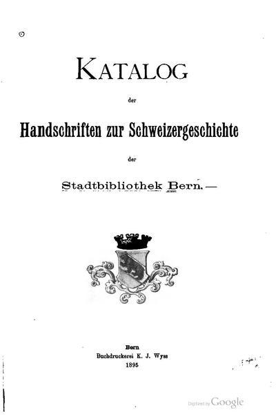 File:Katalog der Handschriften zur Schweizergeschichte der Stadtbibliothek Bern.pdf