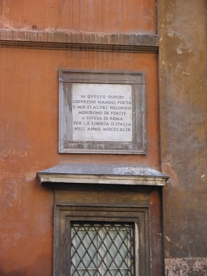 "Goffredo Mameli - Memorial tablet at the church of Santissima Trinità dei Pellegrini, Rome. The text states: ""In this hospice poet Goffredo Mameli and many other valiant men died of wounds in defence of Rome for Italian freedom in the year MDCCCXLIX""."