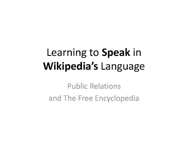 File:Learning to Speak in Wikipedia's Language--Public Relations and The Free Encyclopedia.pdf