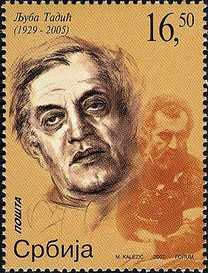 Ljuba Tadić - Ljuba Tadić on a 2007 Serbian stamp