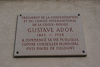 Gustave Ador - A plaque at Le Manoir in Cologny, Geneva, commemorating the fact that Ador began his public life as a municipal councillor and mayor of Cologny