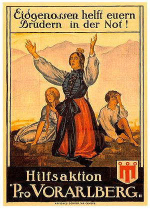 "Territorial evolution of Switzerland - ""Confederates, help your brothers in need!"" Swiss poster of the Pro Vorarlberg movement advocating for an accession of Vorarlberg, 1919."