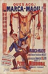 Qu'es aco... ? Marca-Maou... Marca-Maou : grand roman feuilleton inédit... dans Le Petit Méridional