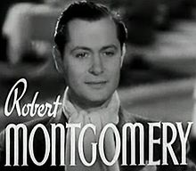 Robert Montgomery en 1937 en a pelicula The Last of Mrs. Cheyney.