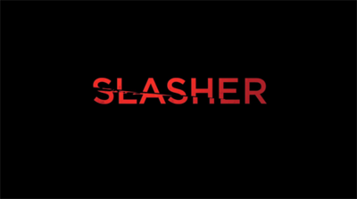 Picture of a TV show: Slasher