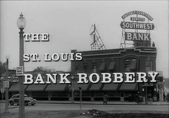 Fichier:The Great St. Louis Bank Robbery (1959).webm