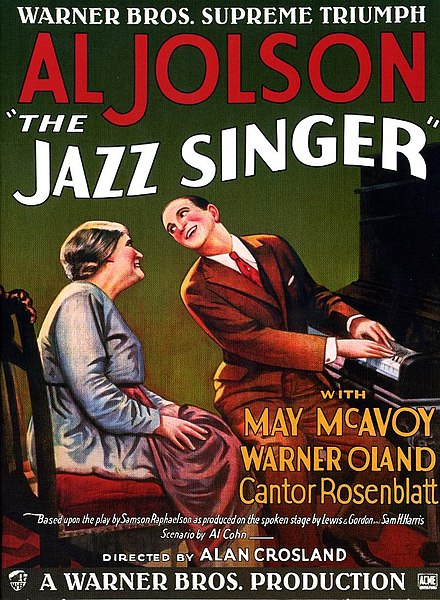 A poster for The Jazz Singer (1927) the first feature film to use recorded sound.