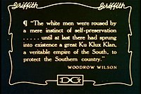 Quotation from Woodrow Wilson's History of the American People as reproduced in the film The Birth of a Nation.