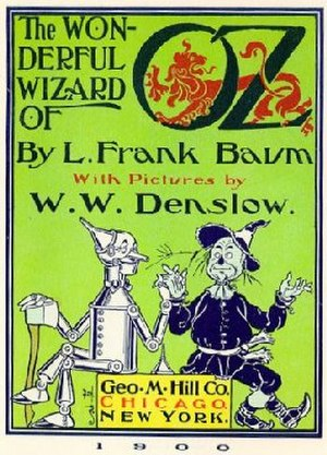 1900 in literature - The first edition original cover of one of the most prominent literary works of the year 1900, L. Frank Baum's The Wonderful Wizard of Oz.